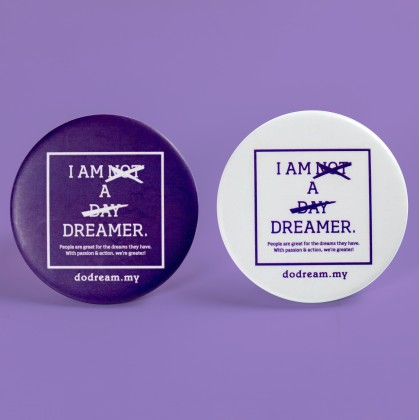 I AM NOT A DAY DREAMER Button Badges in ⌀58mm (Set of 2pcs)